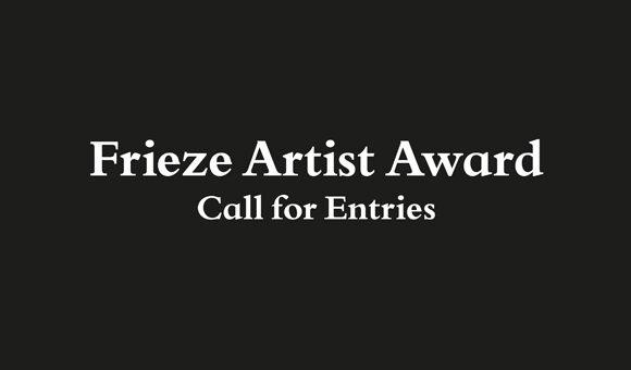 Frieze Artist Award 2014 | Call for entries