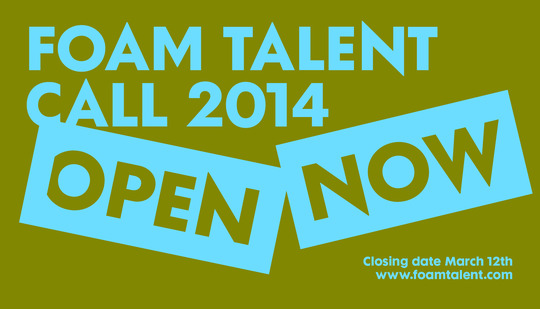 Foam Talent Call 2014 | Call for entries